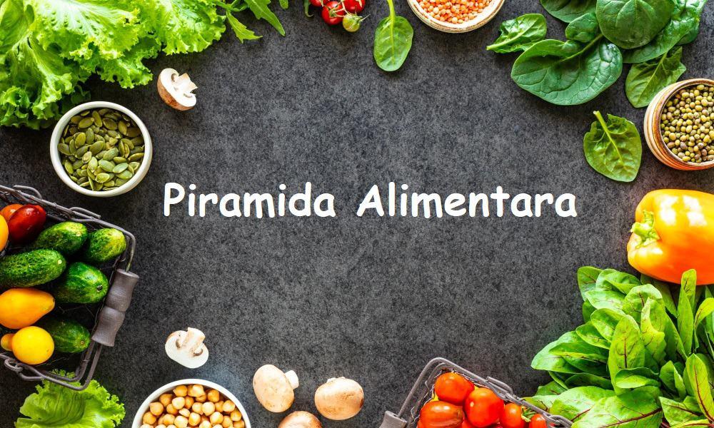Piramida alimentara (piramida alimentelor)